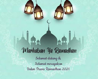 marhaban ya ramadhan bulan puasa 2021
