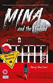 Mina and the Undead by Amy McCaw book cover