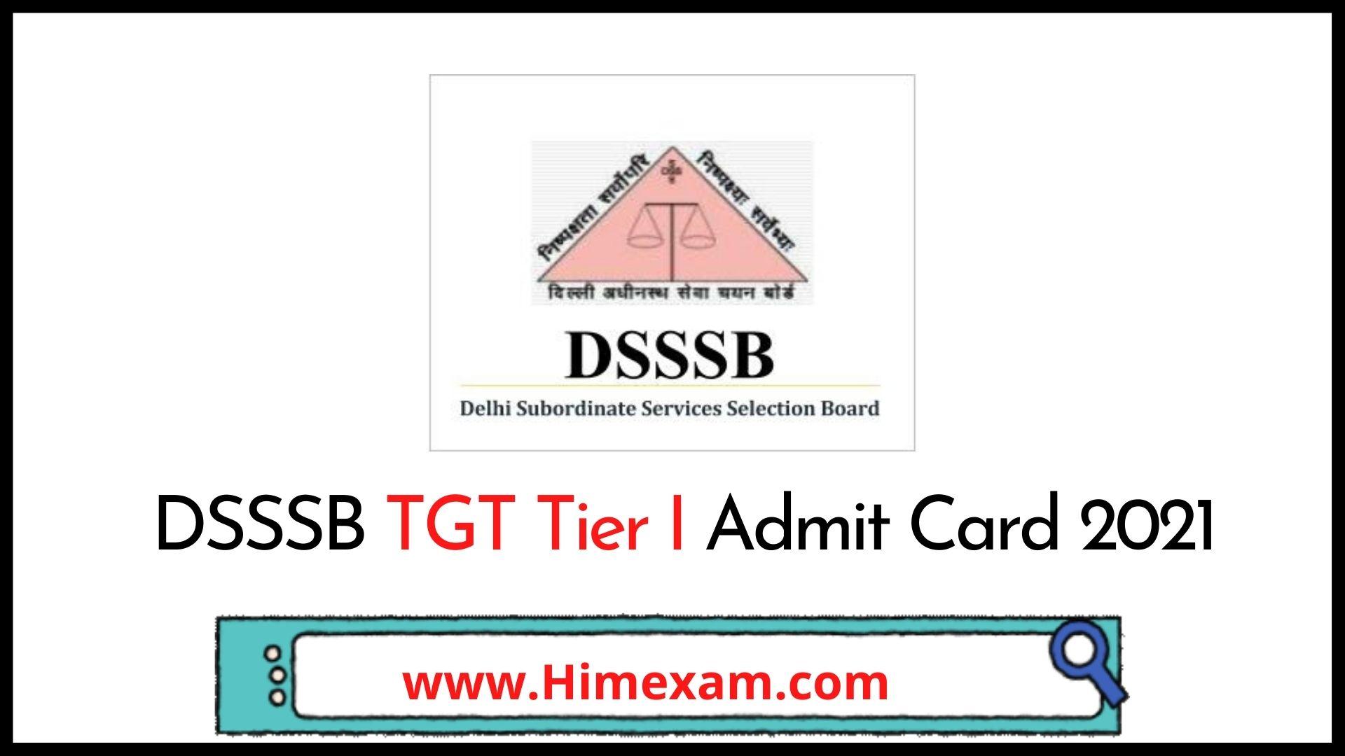 DSSSB TGT Tier I Admit Card 2021