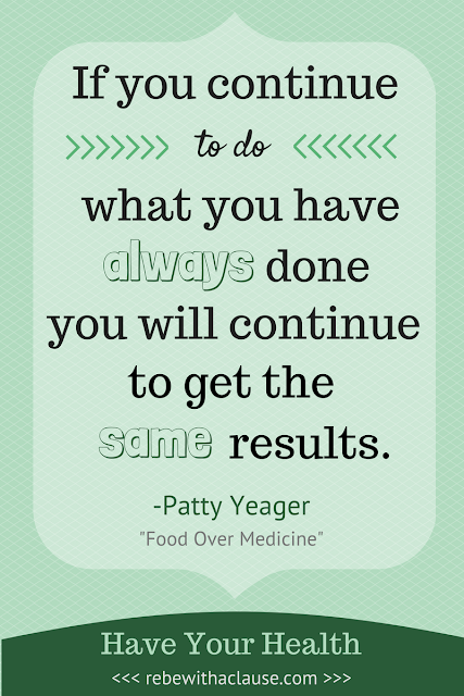 Patty Yeager - Food Over Medicine quote