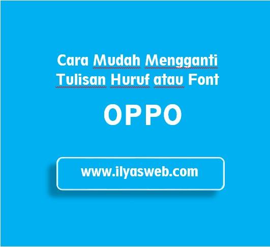 Cara Mengganti Font Oppo