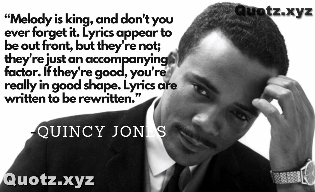 Famous quotes by Quincy jones on life, struggle, a career with Quincy jones quotes images.