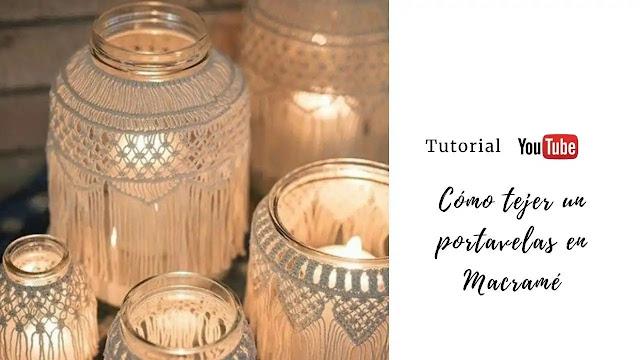 Cómo hacer un porta velas en macramé para decorar espacios