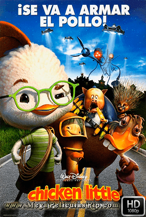 Chicken Little [1080p] [Latino-Ingles] [MEGA]