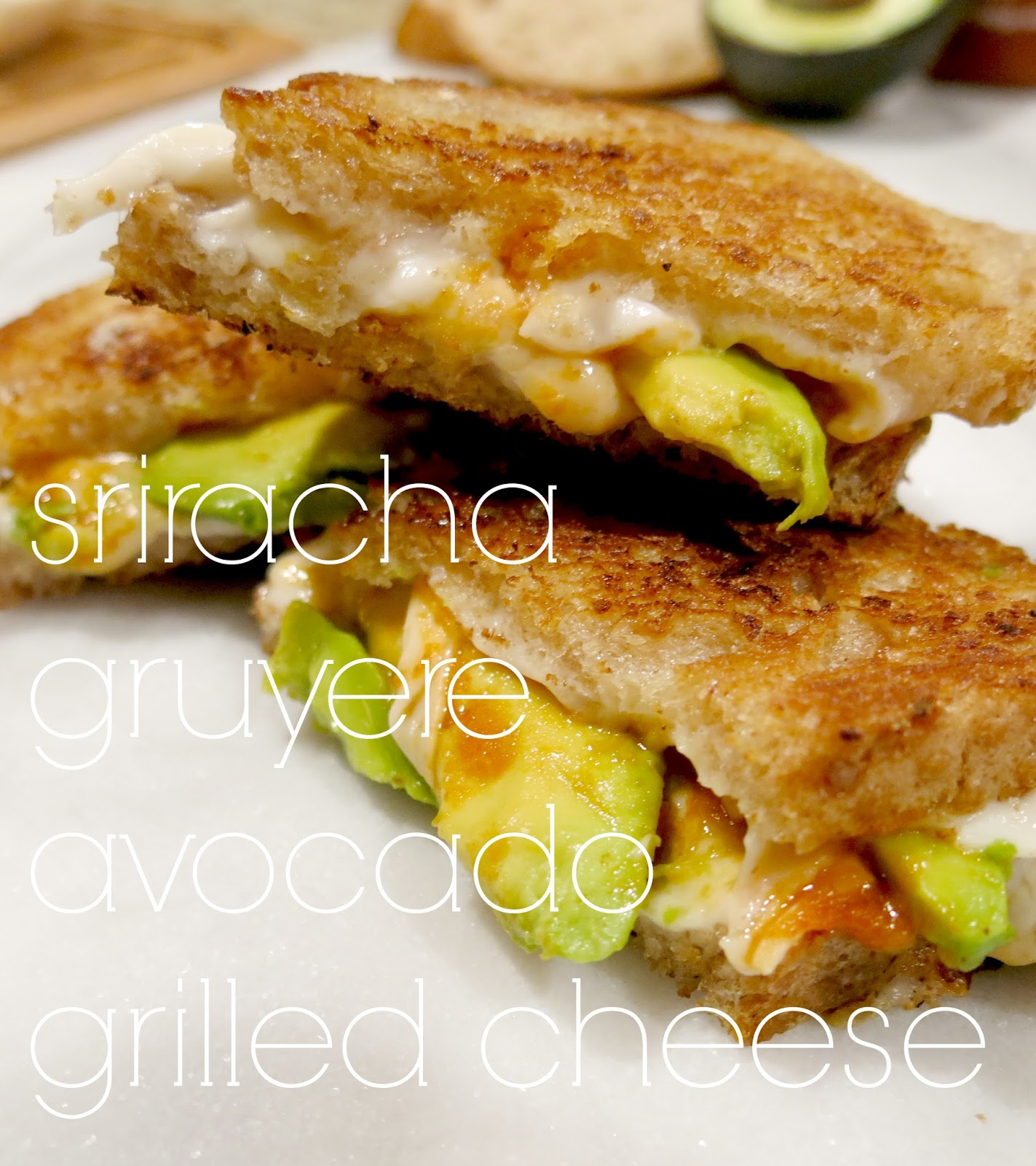 FOR THE LOVE OF GOLD: Gourmet Grilled Cheese: Sriracha