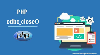 PHP odbc_close() Function