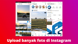 Cara Upload Multiple Foto Di Instagram Terbaru