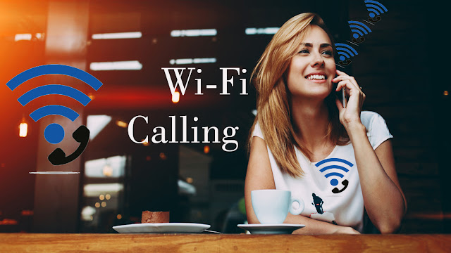 what is wifi calling | what does wifi calling mean