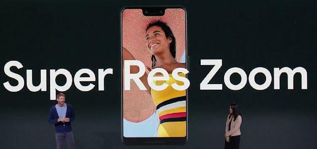 Google Pixel 3 Res Zoom
