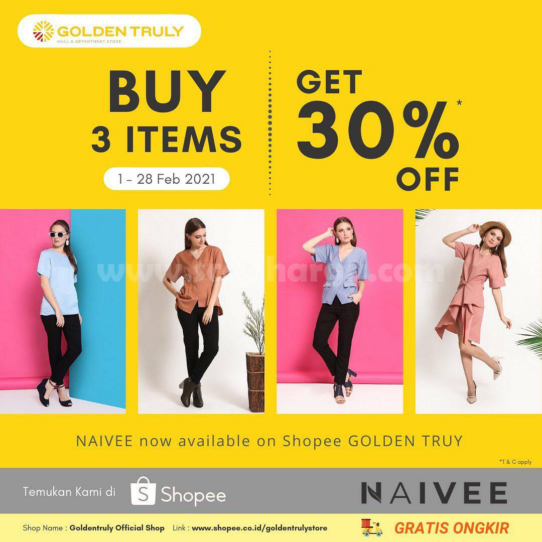 GOLDEN TRULY Promo NAIVEE Disc. 30% OFF only on Shopee