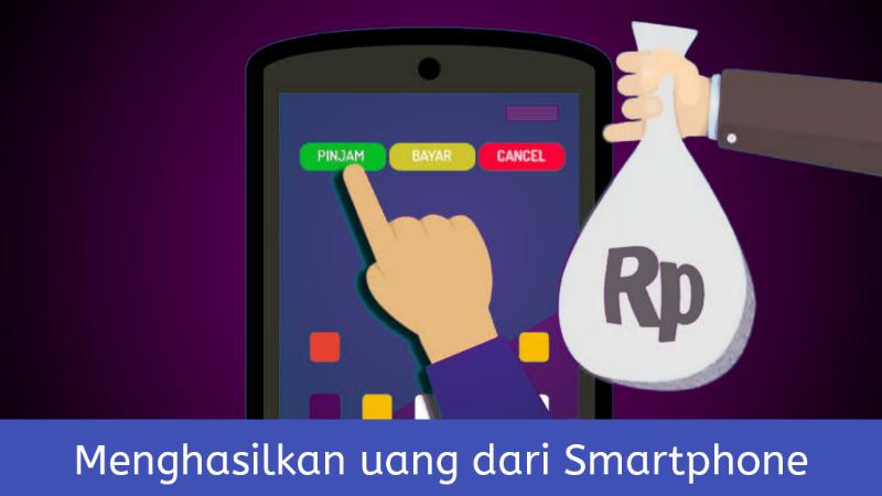 Menghasilkan uang gratis dari HP android (smartphone)