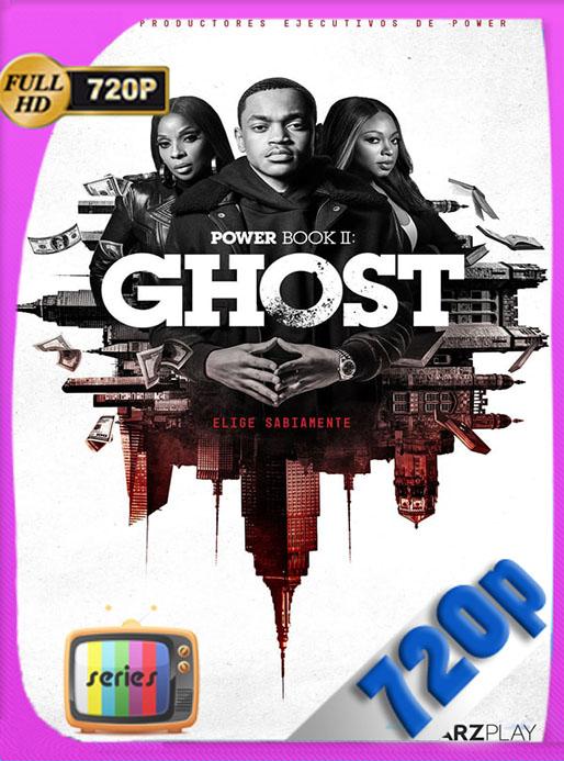Power Book II: Ghost (2020) Temporada 1 [9/10]  WEB-DL 720p Latino [GoogleDrive] [tomyly]