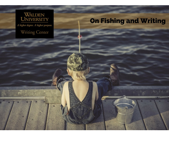 How are fishing and writing alike? Read on!