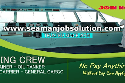 Hiring Crew For LPG, Bulk Carrier, Container, LNG, FPSO, Cruise Ship