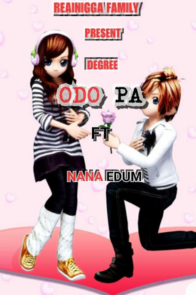 DEGREE FT NANA EDUM _ODO PA (PRODUCED BY SKIBEAT_CLSSIC)