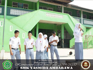 Kampanye OSIS SMK Yasmida Ambarawa Tp 2019/2020