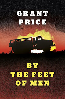 Interview with Grant Price, author of By the Feet of Men