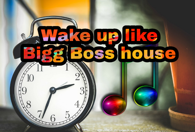 Wake up to new song everyday like Bigg Boss! | Desi Tips