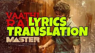 Vaathi Raid Lyrics Meaning/Translation in Hindi (हिंदी) – Master | Thalapathy Vijay
