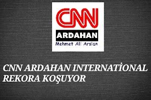 CNN ARDAHAN INTERNATİONAL REKORA KOŞUYOR