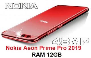 مواصفات وسعرNokia Aeon Prime Pro 2019 مع RAM 12GB وكاميرات مزدوجة 48MB
