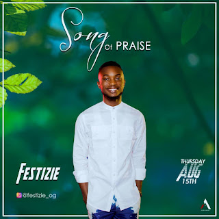 [MUSIC] Festizie – Song Of Praise