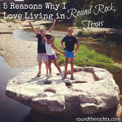 5 Reasons Why I Love Living In Round Rock Tx Round The Rock