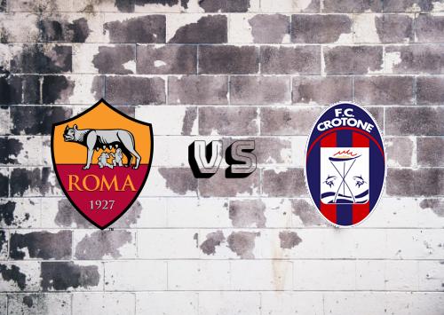 Roma vs Crotone  Resumen
