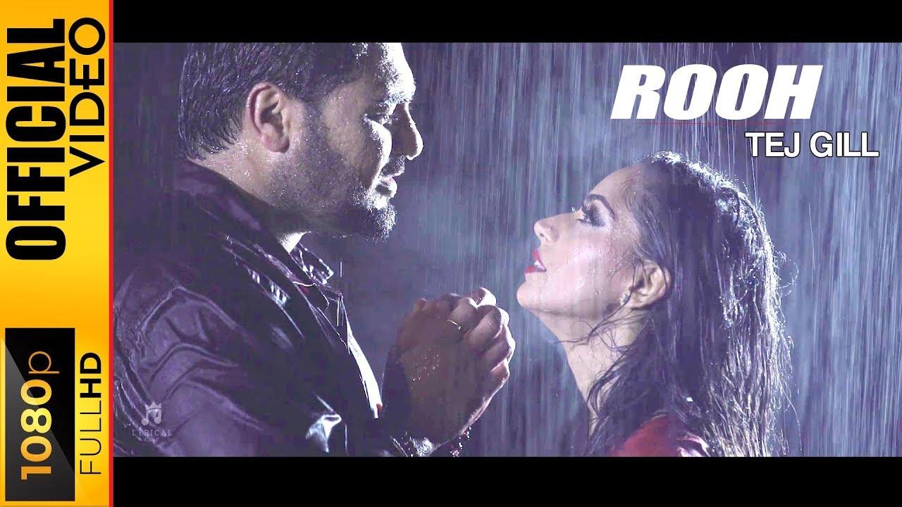 Rooh Lyrics Tej Gill