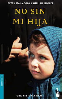 """""""No sin mi hija"""" de Betty Mahmoody y William Hoffer"""