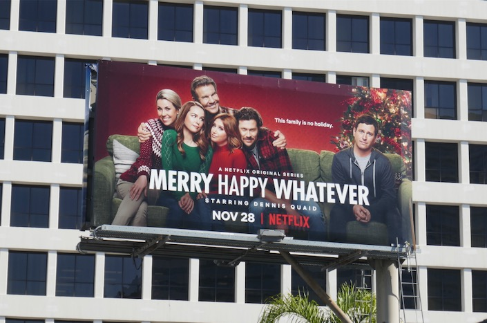 Merry Happy Whatever Netflix billboard