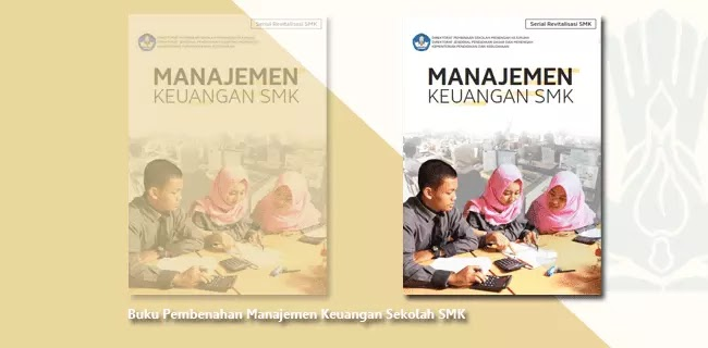 Buku Pembenahan Manajemen Keuangan Sekolah SMK