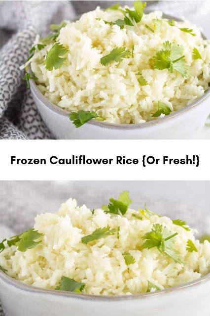 Frozen Cauliflower Rice {Or Fresh!}