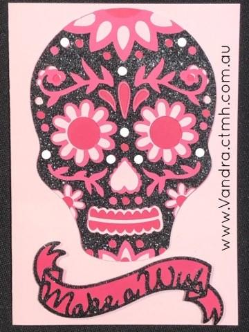 #ctmhVandra, Colour Dare Challenge, Black & White, color dare, skull, gothic, Birthday, Pink, glitter paper, cricut, Flower Market, #ctmhflowermarket, cardmaking,