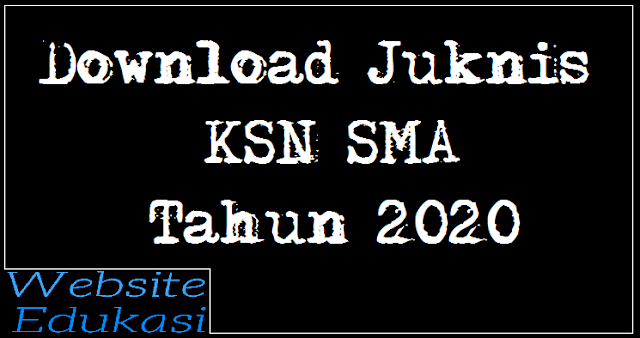 Download Juknis KSN SMA Tahun 2020