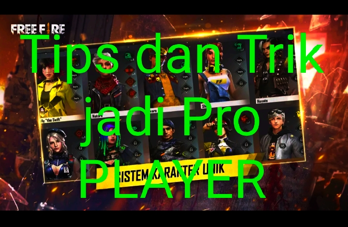Tips dan Trik Jadi Proplayer game Freefire
