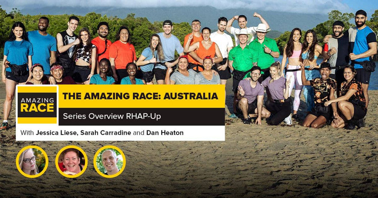 Dan Heaton joined Jessica Liese and Sarah Carradine to podcast about the new season of the Amazing Race Australia.