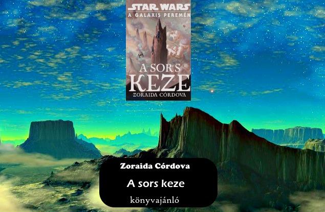 Zoraida Córdova A sors keze könyvajánló