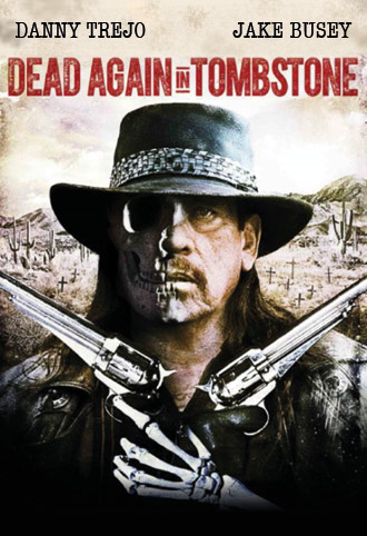 Dead Again in Tombstone (2017) ταινιες online seires oipeirates greek subs