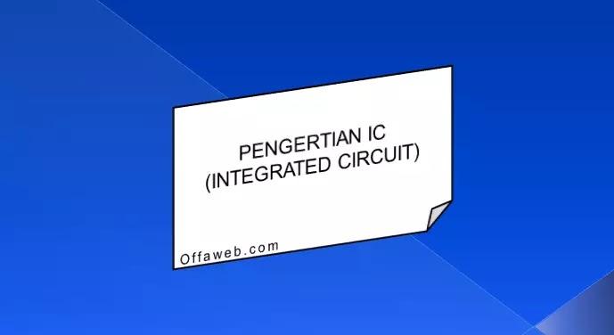 pengertian ic