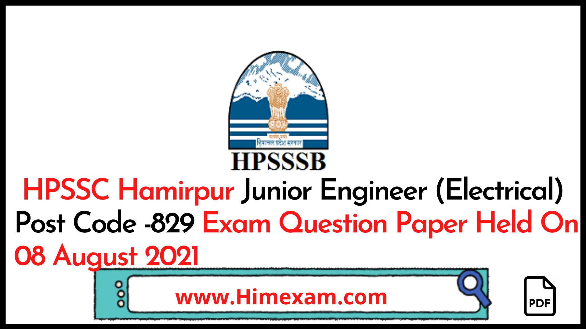 HPSSC Hamirpur Junior Engineer (Electrical) Post Code -829 Exam Question Paper Held On 08 August 2021