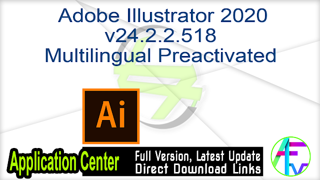 Adobe Illustrator 2020 v24.2.2.518 Multilingual Preactivated