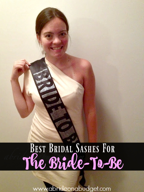 Part of the fun of a bachelorette party is getting your bride to wear a bride-to-be sash.  Check out the list put together here by www.abrideonabudget.com.
