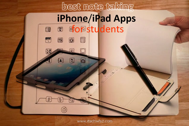 Best iPhone/iPad Apps for Students for Taking Notes