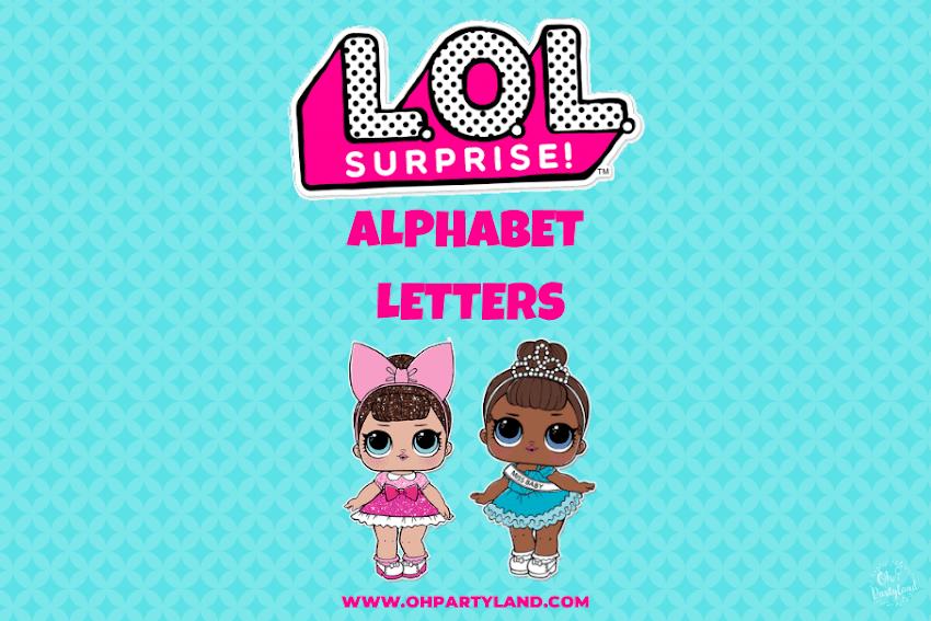 LOL surprise alphabet letters