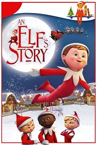 Watch An Elf's Story: The Elf on the Shelf Online Free in HD