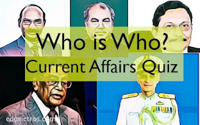 Who is Who - Quiz - Current Affairs - (December 2020- Jan 2021) (#eduvictors)(#currentAffairs)(#compete4exams)