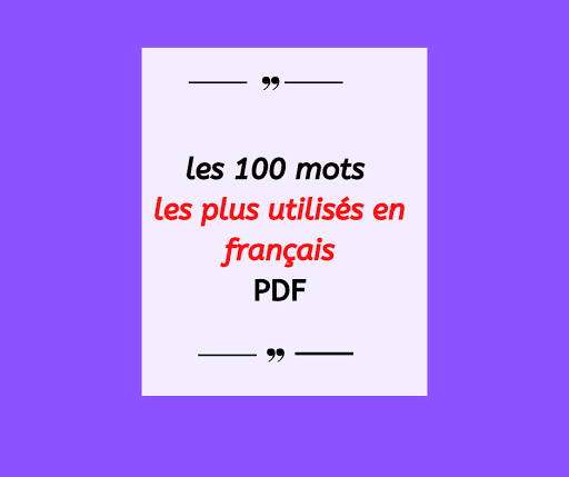 les 100 mots les plus utilisés en français