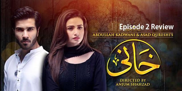Khaani Episode 2 Review – Slow & Boring