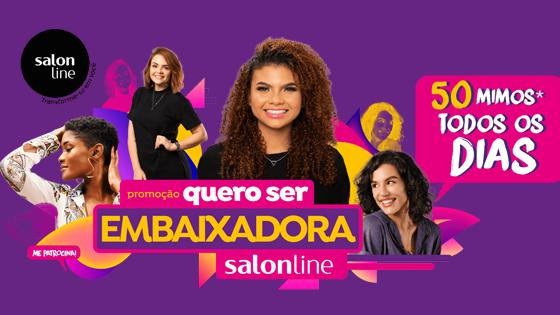Promoção Quero Ser Embaixadora Salon Line